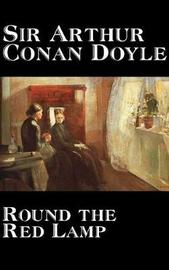Round the Red Lamp by Arthur Conan Doyle image