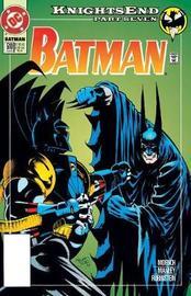 Batman Knightsend by Chuck Dixon