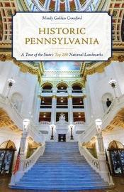 Historic Pennsylvania by Mindy Gulden Crawford