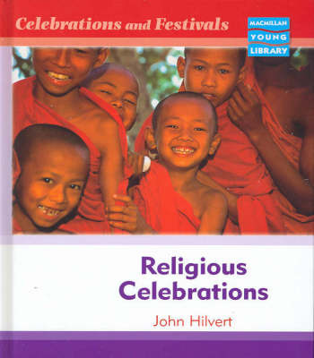 Celebrations and Festivals Religious Ceremonies Macmillan Library by John Hilvert image