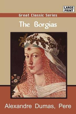The Borgias by Alexandre Pre Dumas image