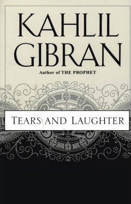 Tears and Laughter by Kahlil Gibran image