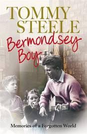Bermondsey Boy: Memories of a Forgotten World by Tommy Steele image