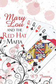 Mary Lou and the Red Hat Mafia by B.J. Jones image