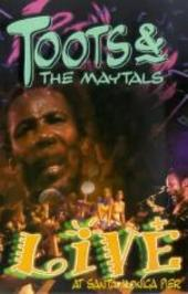 Toots & The Maytals: Live at Santa Monica Pier on DVD