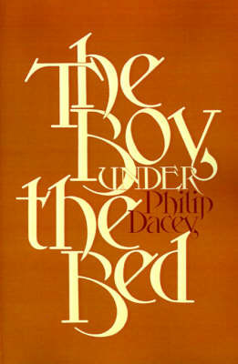 The Boy under the Bed by Philip Dacey