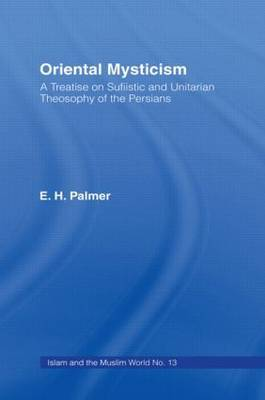 Oriental Mysticism: A Treatise on Sufistic and Unitarian Theosophy of the Persians image