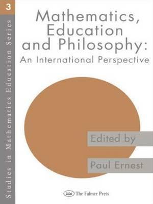 Mathematics Education and Philosophy