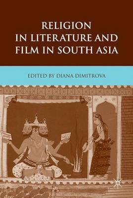 Religion in Literature and Film in South Asia by Diana Dimitrova image