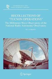 """Recollections of """"Tucson Operations"""" by M.A. Gordon"""