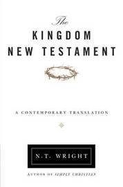 Kingdom New Testament-OE: A Contemporary Translation by N.T. Wright