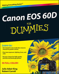 Canon EOS 60D For Dummies by Julie Adair King
