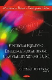 Functional Equations, Difference Inequalities & Ulam Stability Notions (F.U.N.) image