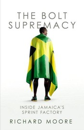 The Bolt Supremacy by Richard Moore