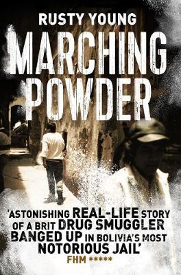 Marching Powder by Rusty Young image