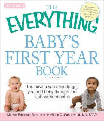 "The ""Everything"" Baby's First Year Book by Marian Edelman Borden image"