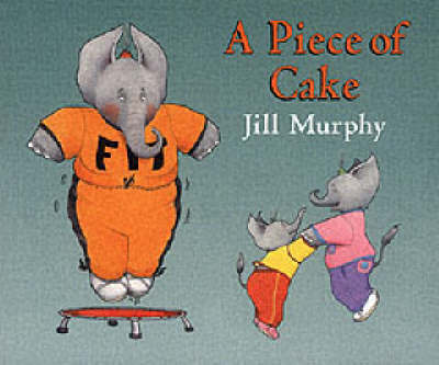 Piece Of Cake Board Book by Jill Murphy image