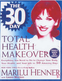 30 Day Total Health Makeover by Marilu Henner image