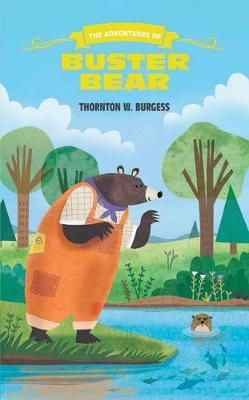 The Adventures of Buster Bear by Thornton W.Burgess