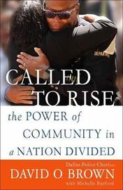 Called to Rise by David O. Chief Brown
