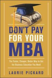 Don't Pay For Your MBA by Laurie Pickard image