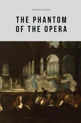The Phantom of the Opera by Gaston Leroux image