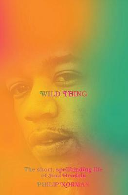 Wild Thing by Philip Norman