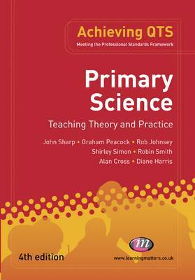 Primary Science: Teaching Theory and Practice by John Sharp image