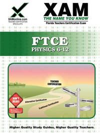 FTCE Physics 6-12 Teacher Certification Test Prep Study Guide by Sharon A Wynne