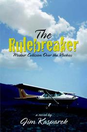 The Rulebreaker by Jim Kasparek image