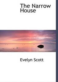 The Narrow House by Evelyn Scott image
