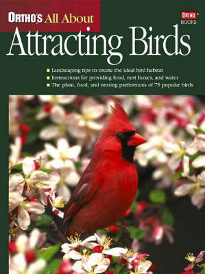 Ortho's All About Attracting Birds by Ort