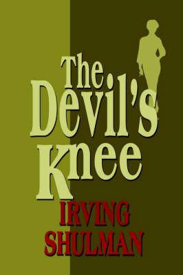 The Devil's Knee by Irving Shulman
