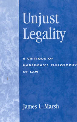 Unjust Legality by James L Marsh