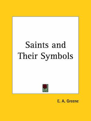 Saints by E.A. Greene