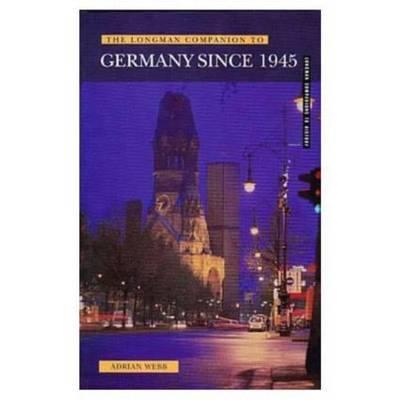 Longman Companion to Germany since 1945 by Adrian Webb image