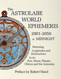 The Astrolabe World Ephemeris by Robert Hand