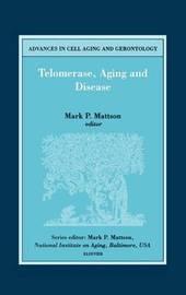 Telomerase, Aging and Disease: Volume 8