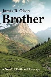 Brother by James R. Olson image