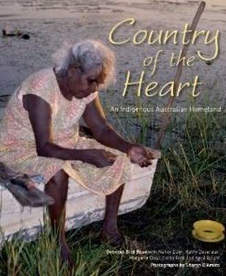 Country of the Heart by Deborah Bird Rose