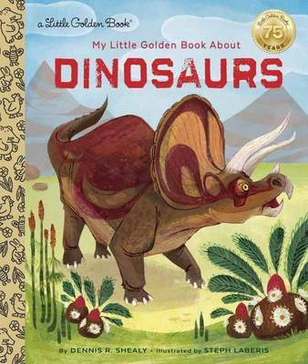 LGB My Little Golden Book About Dinosaurs by Dennis Shealy image