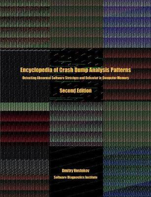 Encyclopedia of Crash Dump Analysis Patterns by Dmitry Vostokov image
