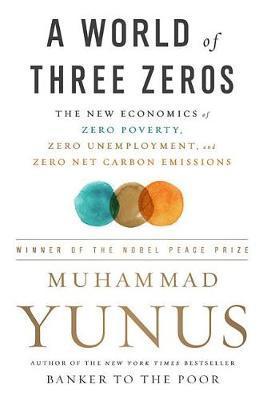A World of Three Zeros by Muhammad Yunus image