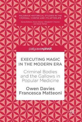 Executing Magic in the Modern Era by Owen Davies