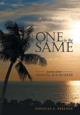 One in the Same by Douglas a Breeden image