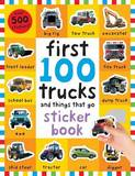 First 100 Stickers: Trucks by Roger Priddy