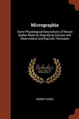 Micrographia by Robert Hooke