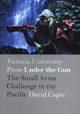 Under the Gun by David Capie