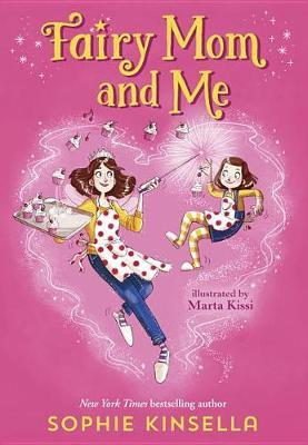 Fairy Mom and Me by Sophie Kinsella image