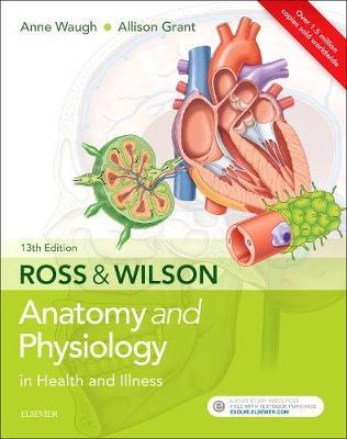 Ross & Wilson Anatomy and Physiology in Health and Illness by Grant